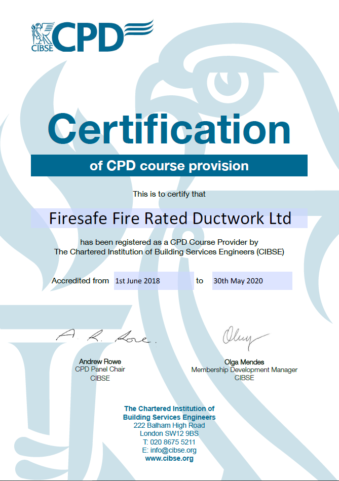 Official CIBSE Certificate courtesy of Firesafe Fire Rated Ductwork Ltd